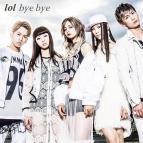 【主題歌】TV 双星の陰陽師 OP「sync」収録シングル「bye bye」/lol 通常盤