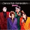 900【マキシシングル】ゴールデンボンバー/Dance My Generation 通常盤