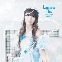 900【アルバム】彩音/Luminous Flux DVD付