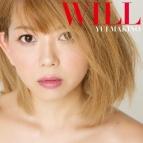 【アルバム】牧野由依/WILL 初回限定盤