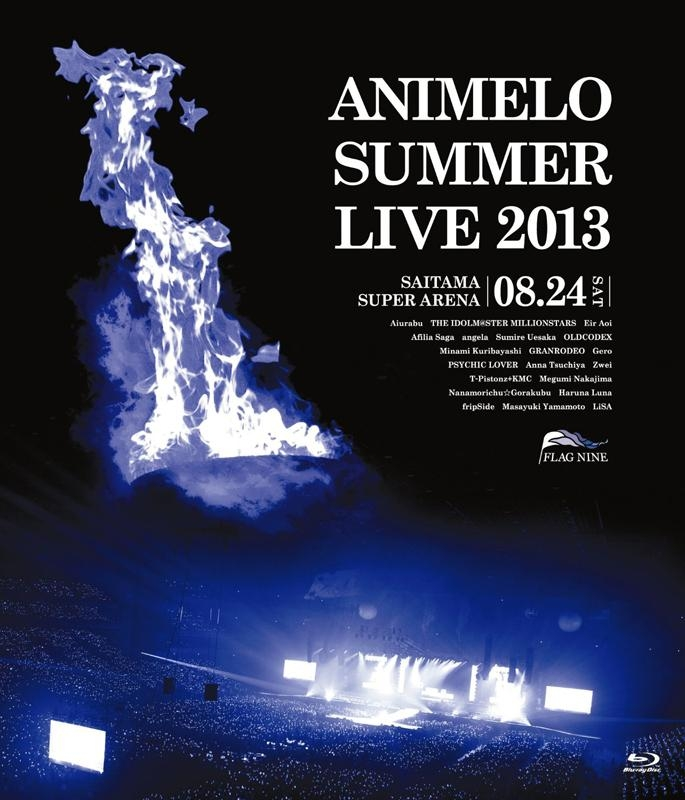 900【Blu-ray】Animelo Summer Live 2013 -FLAG NINE- 8.24