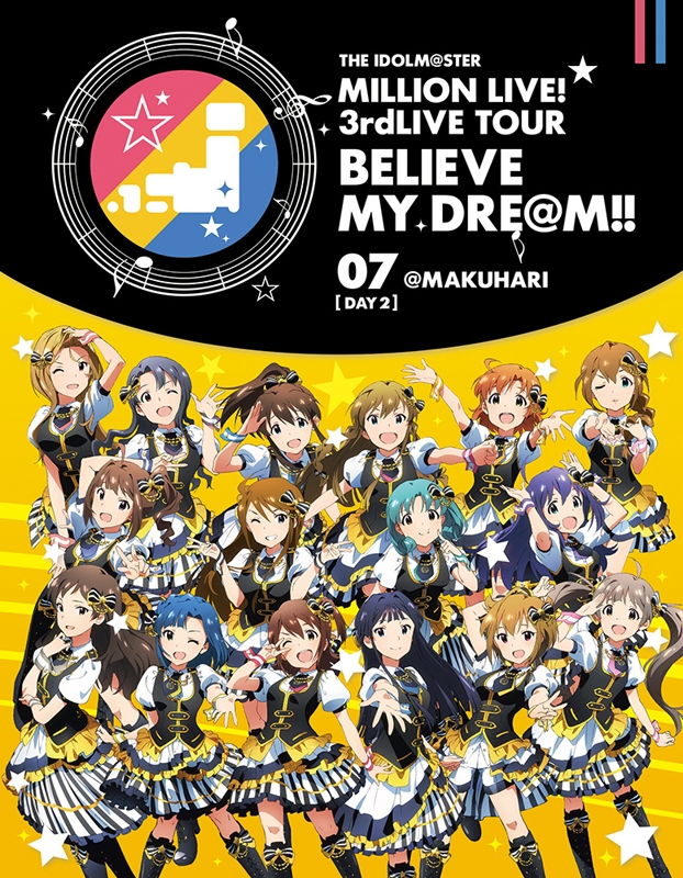 900【Blu-ray】THE IDOLM@STER MILLION LIVE! 3rd LIVE TOUR BELIEVE MY DRE@M! 07@MAKUHARI DAY2