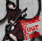 【アルバム】西沢幸奏/Break Your Fate 初回限定盤