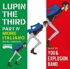 【サウンドトラック】TV ルパン三世 PART IV オリジナル・サウンドトラック ~MORE ITALIANO~