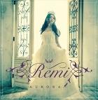 【アルバム】Remi/Aurora