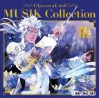 【アルバム】TV クラシカロイド MUSIK Collection Vol.3