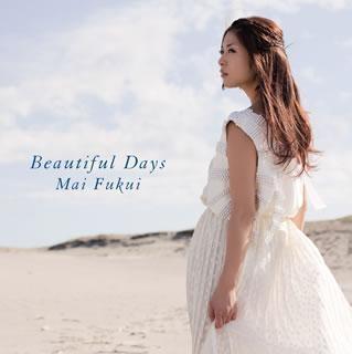 アルバム】ふくい舞/Beautiful D...