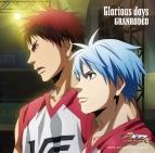 【主題歌】劇場版 黒子のバスケ LAST GAME 主題歌「Glorious days」/GRANRODEO アニメ盤