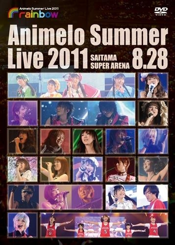 900【DVD】Animelo Summer Live 2011 -rainbow- 8.28