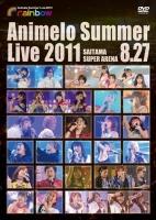 900【DVD】Animelo Summer Live 2011 -rainbow- 8.27