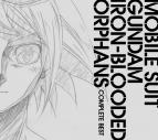 【アルバム】TV 機動戦士ガンダム 鉄血のオルフェンズ COMPLETE BEST 期間生産限定盤