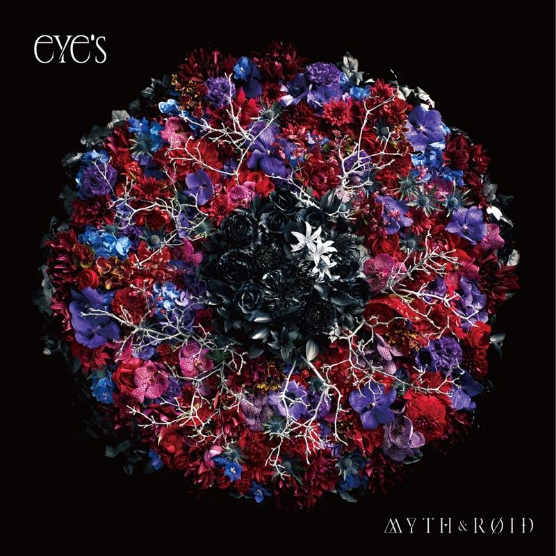 【アルバム】MYTH&ROID/eYe's 通常盤