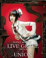 900【Blu-ray】水樹奈々/NANA MIZUKI LIVE GRACE -OPUSII- xUNION