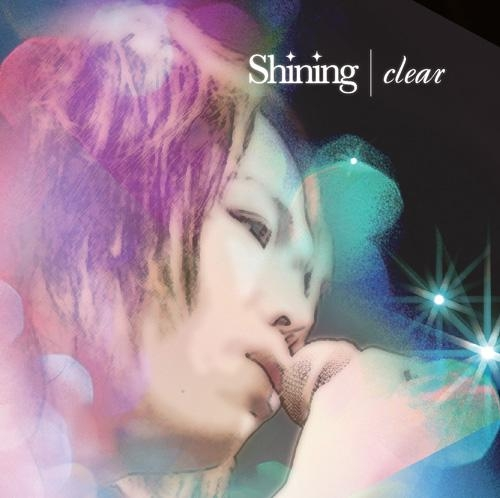 【マキシシングル】clear/Shining 初回限定盤