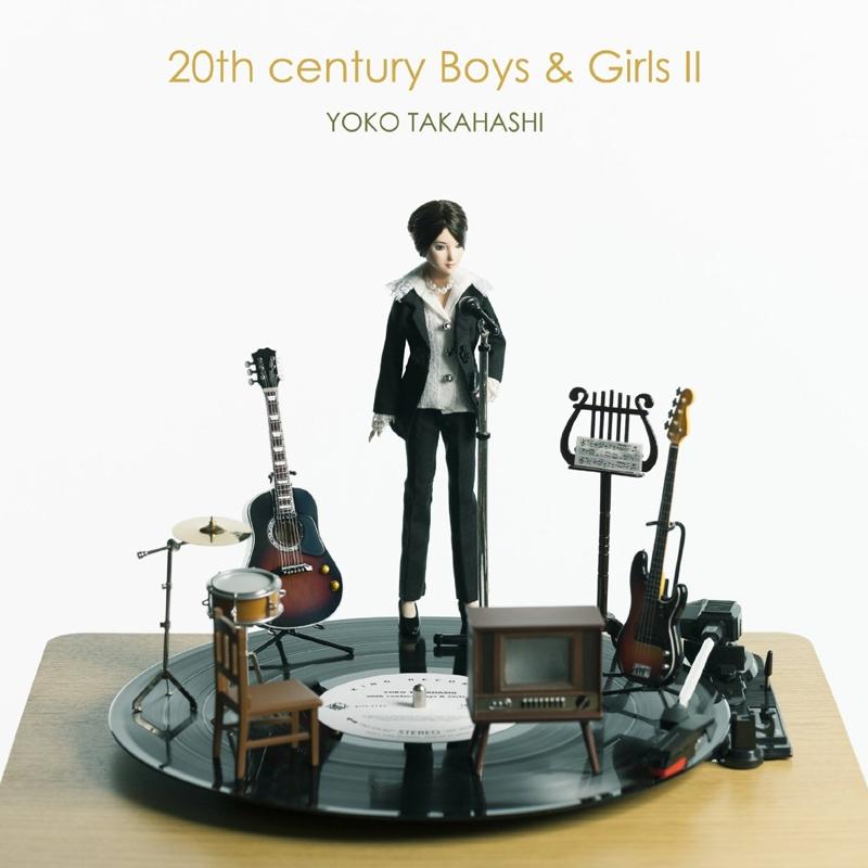 【アルバム】高橋洋子/20th century Boys&Girls II