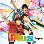 【アルバム】Trignal/Plus 通常盤