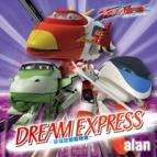 【主題歌】TV トレインヒーロー OP「DREAM EXPRESS ~夢現空間超特急~」/alan