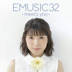【アルバム】新田恵海/EMUSIC 32 -meets you- DVD付き限定盤
