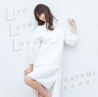 【アルバム】早見沙織/Live Love Laugh 通常盤