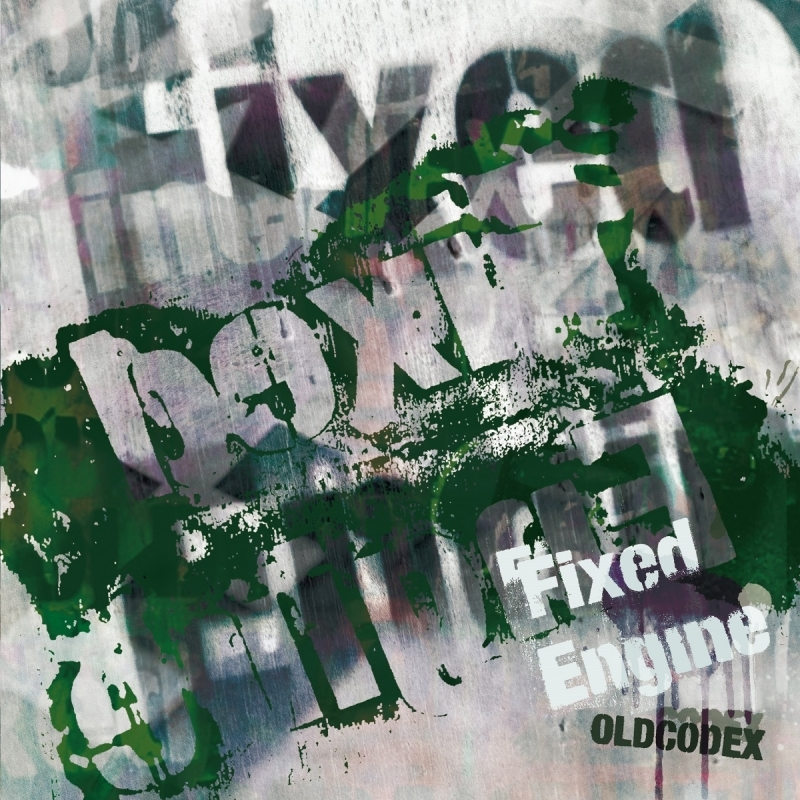 【アルバム】OLDCODEX Single Collection「Fixed Engine」GREEN LABEL