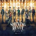 【アルバム】舞台 劇団シャイニング from うたの☆プリンスさまっ♪ SHINING REVUE レビューソングコレクション