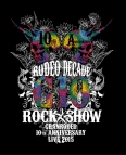 【Blu-ray】※送料無料※GRANRODEO/GRANRODEO 10th ANNIVERSARY LIVE 2015 G10 ROCK☆SHOW -RODEO DECADE-