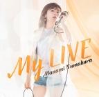 【アルバム】沼倉愛美/My LIVE 通常盤