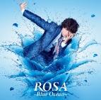 【マキシシングル】小野大輔/ROSA~Blue Ocean~