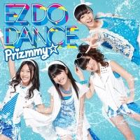 アニメイトオンラインショップ900【マキシシングル】Prizmmy☆/EZ DO DANCE 初回限定ハッピープライス版