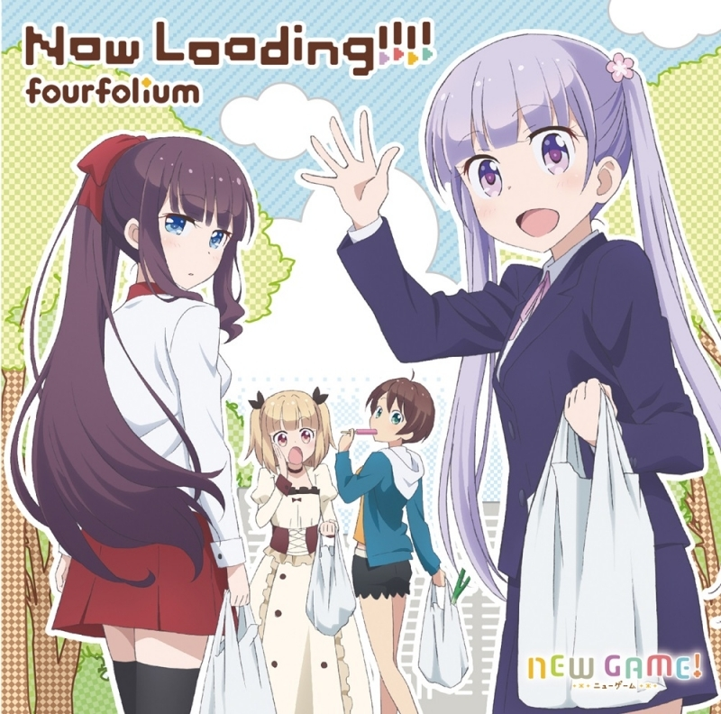 【主題歌】TV NEW GAME! ED「Now Loading!!!!」/fourfolium