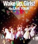 【Blu-ray】Wake Up, Girls!/4th LIVE TOUR ごめんねばっかり言ってごめんね!