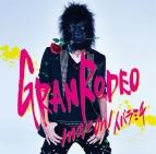 【主題歌】TV 最遊記RELOAD BLAST OP「move on! イバラミチ」/GRANRODEO 通常盤