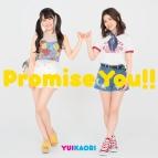 【主題歌】TV カードファイト!!ヴァンガードG ストライドゲート編 ED「Promise You!!」/ゆいかおり (小倉唯・石原夏織) 期間限定盤