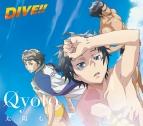 【主題歌】TV DIVE!! OP「太陽もひとりぼっち」/Qyoto 期間生産限定盤