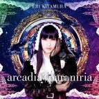 【マキシシングル】喜多村英梨/arcadia † paroniria 初回限定盤