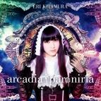 【マキシシングル】喜多村英梨/arcadia † paroniria 通常盤