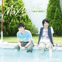 900【主題歌】ラジオ 細谷佳正・増田俊樹の全力男子 OP「HEART&SOUL」/MaxBoys 通常盤