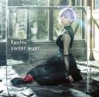 【主題歌】TV ハッピーシュガーライフ ED「SWEET HURT」/ReoNa 初回生産限定盤