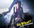 【アルバム】田所あずさ/So What? 初回限定盤