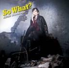 【アルバム】田所あずさ/So What? 通常盤