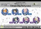 【グッズ-バッチ】えふぉるめ アイドルマスターSideM  キメっ!と 缶バッジ「Dream Ship Party Live」