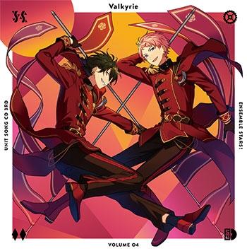 【キャラクターソング】あんさんぶるスターズ! ユニットソングCD 第3弾 Vol.04 Valkyrie
