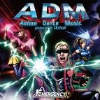 【アルバム】EMERGENCY(小野坂昌也・小林ゆう・後藤友香里)/ADM -Anime Dance Music produced by tkrism-