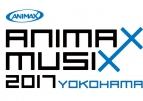 【チケット】ANIMAX MUSIX 2017 YOKOHAMA