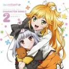 【キャラクターソング】TV ファンタジスタドール Character Song!! vol.2 ささら・小明 (CV.津田美波・長谷川明子)