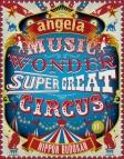 【Blu-ray】angela/angelaのミュージック・ワンダー★特大サーカス in 日本武道館 ~僕等は目指したShangri-La~