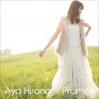 【マキシシングル】平野綾/Promise 通常盤
