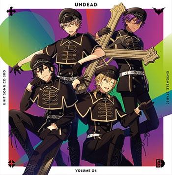 【キャラクターソング】あんさんぶるスターズ! ユニットソングCD 第3弾 Vol.06 UNDEAD