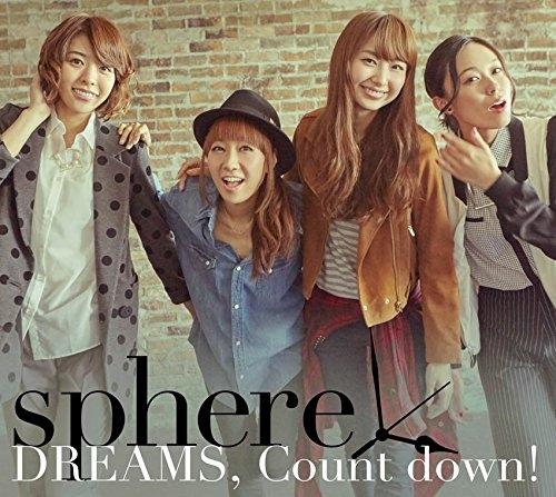 【マキシシングル】Sphere(スフィア)/DREAMS,Count down! 初回生産限定盤B