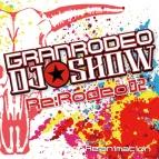【アルバム】GRANRODEO DJ☆SHOW Re:Rodeo mixed by Re:animation Vol.2